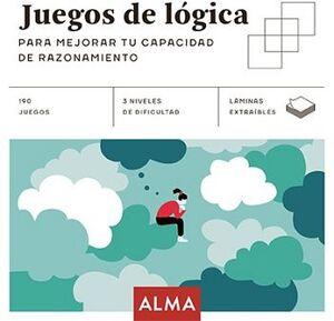 JUEGOS DE LOGICA -PARA MEJORAR TU CAPACIDAD DE RAZONAMIENTO-