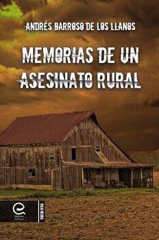 MEMORIAS DE UN ASESINATO RURAL