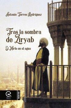 TRAS LA SOMBRA DE ZIRYAB