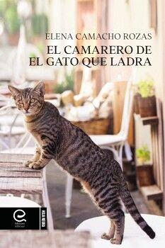 EL CAMARERO DE EL GATO QUE LADRA