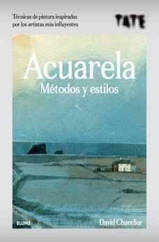 ACUARELA -METODOS Y ESTILOS-