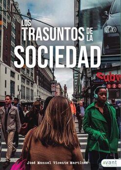 LOS TRASUNTOS DE LA SOCIEDAD