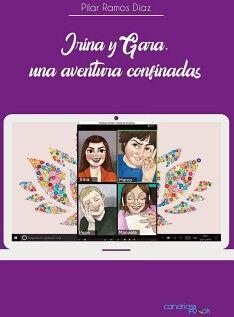 IRINA Y GARA, UNA AVENTURA CONFINADAS