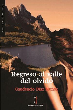 REGRESO AL VALLE DEL OLVIDO