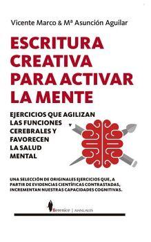ESCRITURA CREATIVA PARA ACTIVAR LA MENTE -EJERCICIOS-