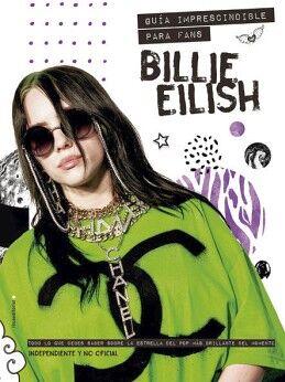 BILLIE EILISH -GUIA IMPRESCINDIBLE PARA FANS- (EMPASTADO)