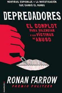 DEPREDADORES -EL COMPLOT PARA SILENCIAR A LAS VICTIMAS DE ABUSO-