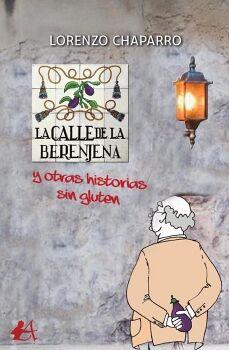 LA CALLE DE LA BERENJENA