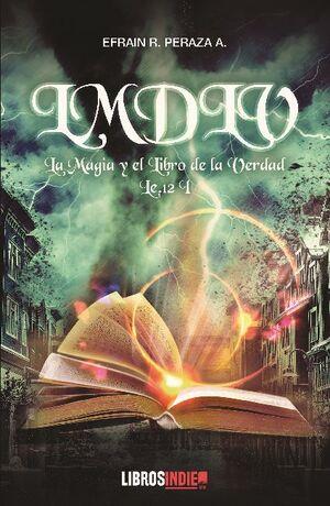 LA MAGIA Y EL LIBRO DE LA VERDAD