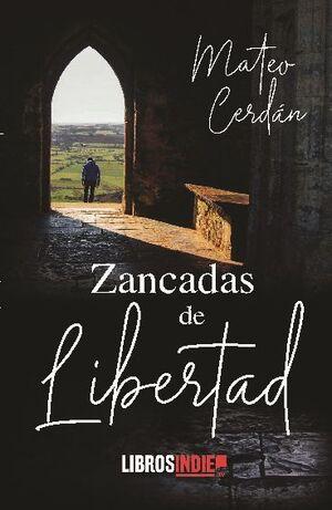 ZANCADAS DE LIBERTAD