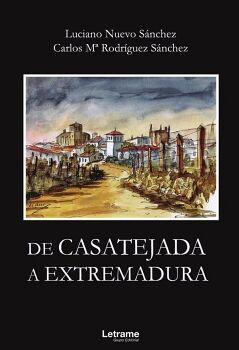 DE CASATEJADA A EXTREMADURA