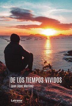 DE LOS TIEMPOS VIVIDOS