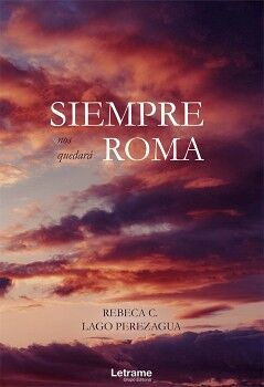 SIEMPRE NOS QUEDARÁ ROMA