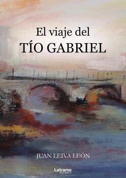 EL VIAJE DEL TÍO GABRIEL
