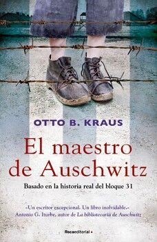 MAESTRO DE AUSCHWITZ, EL -BASADO EN LA HISTORIA REAL DEL BLOQUE-