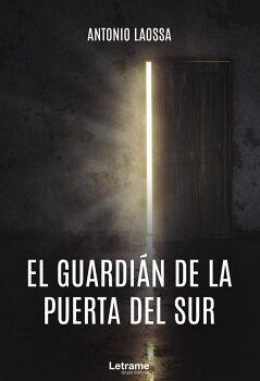EL GUARDIÁN DE LA PUERTA DEL SUR