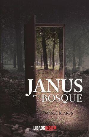 JANUS EN EL BOSQUE