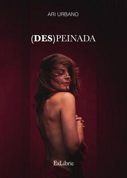 (DES)PEINADA