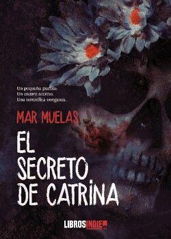 EL SECRETO DE CATRINA