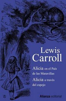 ALICIA EN EL PAIS DE LAS MARAVILLAS/ALICIA A TRAVES (COL. 2013)