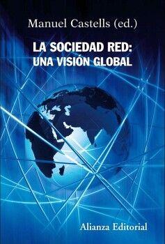 SOCIEDAD RED: UNA VISION GLOBAL, LA