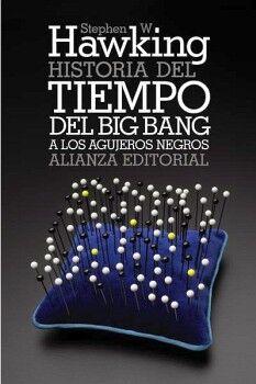 HISTORIA DEL TIEMPO -DEL BIG BANG A LOS AGUJEROS NEGROS- (BOL)