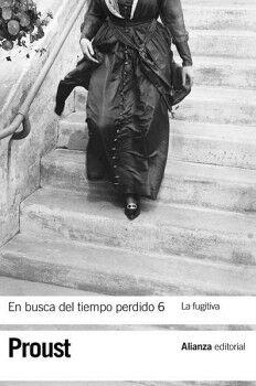 EN BUSCA DEL TIEMPO PERDIDO 6 -LA FUGITIVA-