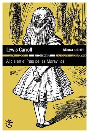 ALICIA EN EL PAIS DE LAS MARAVILLAS (RUSTICO)