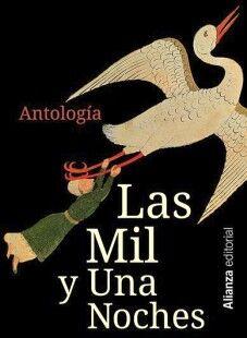 MIL Y UNA NOCHES, LAS: ANTOLOGIA