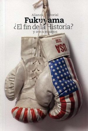 FIN DE LA HISTORIA? Y OTROS ENSAYOS