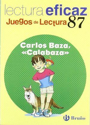 CARLOS BAZA, CALABAZA   -NVA. PRESENTACION- (JL)