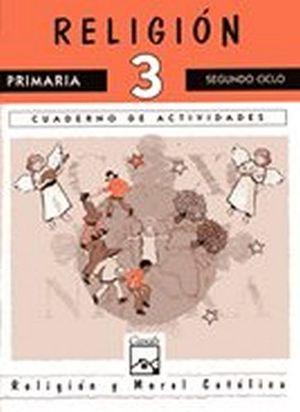 RELIGION 3RO. CUADERNO -SEGUNDO CICLO- (LUZ Y VIDA)