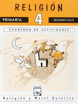 RELIGION 4TO. CUADERNO -SEGUNDO CICLO- (LUZ Y VIDA)