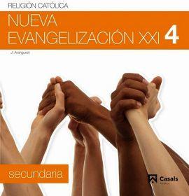 NUEVA EVANGELIZACION 4TO. SEC. (1RO.BACH.) SIGLO XXI