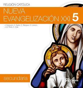NUEVA EVANGELIZACION 5TO. SEC. (2DO.BACH.) SIGLO XXI