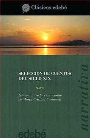 SELECCION DE CUENTOS DEL SIGLO XIX