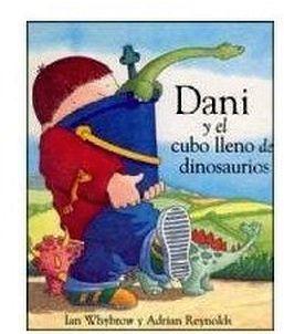 DANI Y EL CUBO LLENO DE DINOSAURIOS