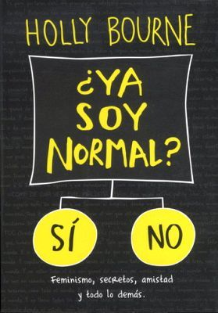 YA SOY NORMAL?
