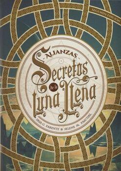 SECRETOS DE LA LUNA LLENA 1 -ALIANZAS-