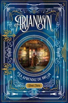 ARIANWYN (1) -LA APRENDIZ DE BRUJA-