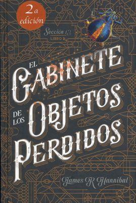 GABINETE DE LOS OBJETOS PERDIDOS, EL 2ED. (EMP/KIMERA)