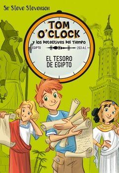 TOM O'CLOCK Y LOS DETECTIVES DEL TIEMPO (5) -EL TESORO DE EGIPTO-