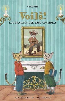 VOILA -LOS BISNIETOS DEL GATO CON BOTAS-  (EMPASTADO)