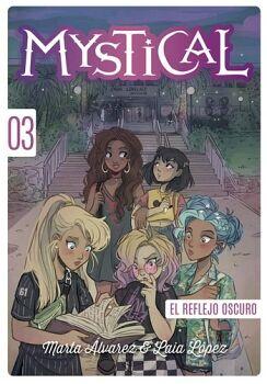 MYSTICAL (3) -EL REFLEJO OSCURO-