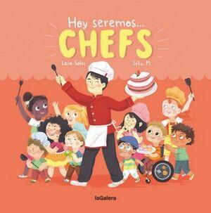 HOY SEREMOS CHEFS                         (EMPASTADO)