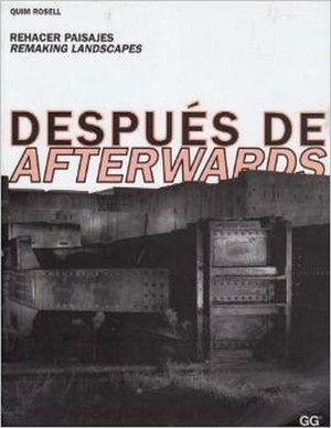 DESPUES DE AFTERWARDS. REHACER PAISAJES