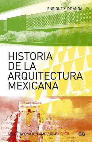 HISTORIA DE LA ARQUITECTURA MEXICANA  3ED.