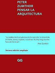 PENSAR LA ARQUITECTURA 3ED.