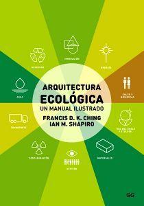 ARQUITECTURA ECOLOGICA -UN MANUAL ILUSTRADO-