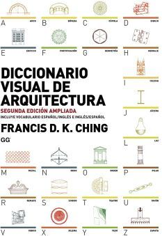 DICCIONARIO VISUAL DE ARQUITECTURA (2ED.AMPLIADA)